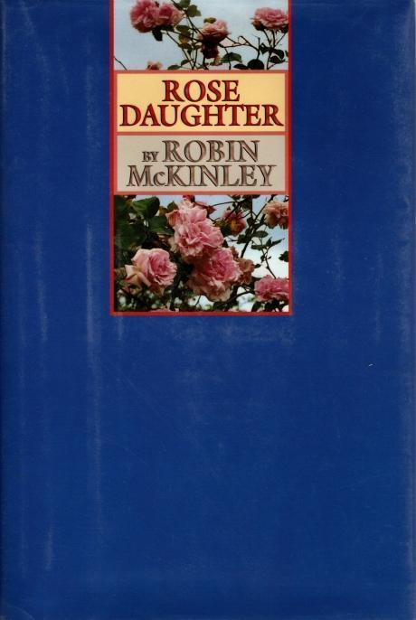 Rose Daughter, McKinley, Robin