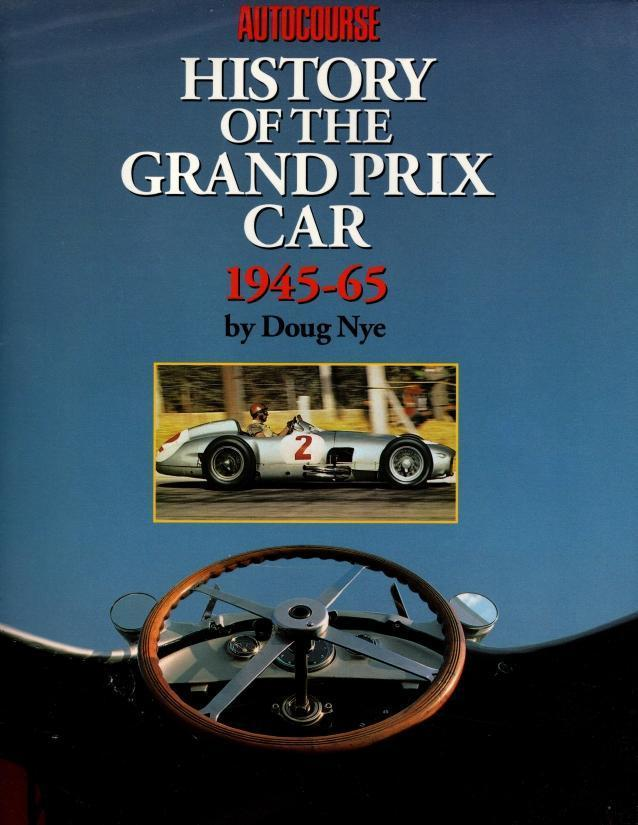 The Autocourse History of the Grand Prix Car 2 Volume Set, Volumes 1 & 2, Doug Nye