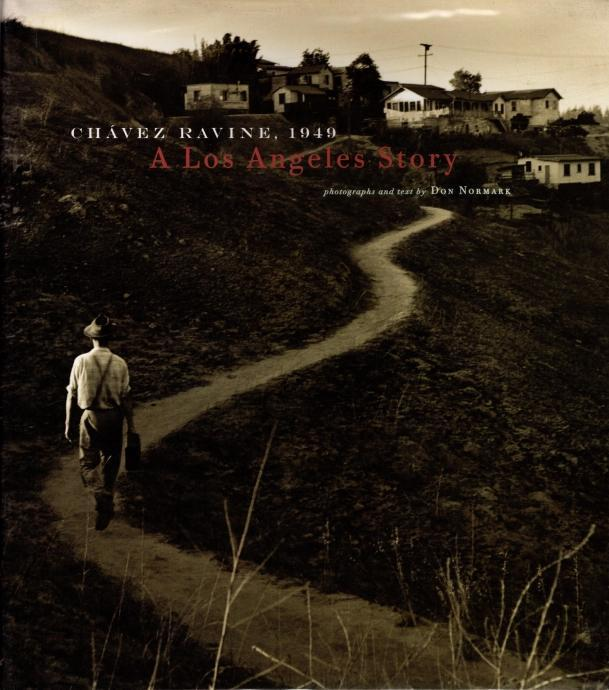 Chavez Ravine: 1949: A Los Angeles Story, Normark, Don