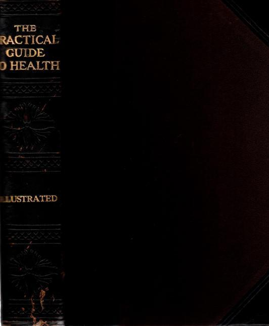 The Practical Guide to Health, Frederick M. Rossiter, M.D.
