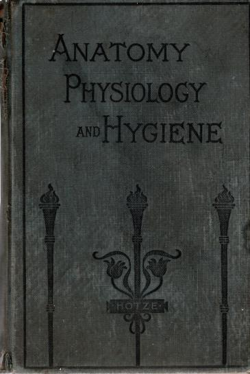 Lessons in Anatomy, Physiology and Hygiene, Hotze, C.L.