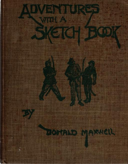 Adventures with a sketch book,, Maxwell, Donald