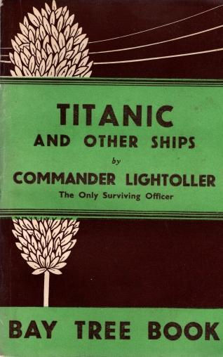 Titanic And Other Ships, Commander Lightoller