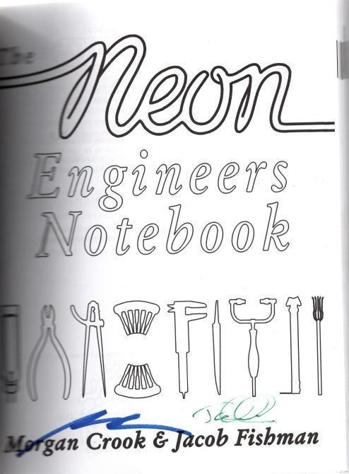 The Neon Engineers Notebook, Morgan Crook; Jacob Fishman