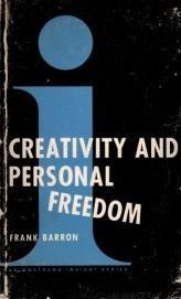 Creativity and Personal Freedom, Barron, Frank X.