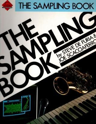 The Sampling Book (Ferro Music Technology), DeFuria, Steve [Composer]; Scacciaferro, Joe [Composer];