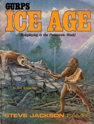 Gurps Ice Age : Roleplaying in the Prehistoric World, Kirk Wilson Tate
