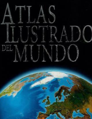 Reader's Digest Atlas Ilustrado Del Mundo, N/A
