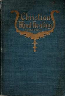 Christian Mind Healing, Harriet Hale Rix