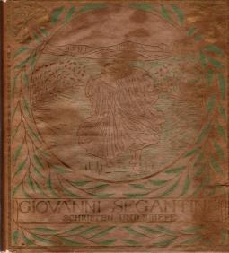 Giovanni Segantinis Schriften Und Briefe, Bianca Segantini