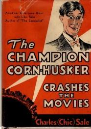 The Champion Corn-Husker Crashes The Movies, Charles (Chic) Sale; Scoop Conlon [Introduction]
