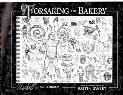 Forsaking The Bakery, Marshall Vandruff's Sketchbook #1, Marshall Vandruff; Justin Sweet [Introduction]