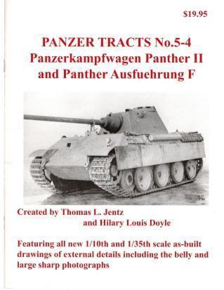 Panzer Tracts, No. 5-4: Panzerkampfwagen Panther II and Panther Ausfu?hrung F, Thomas Jentz