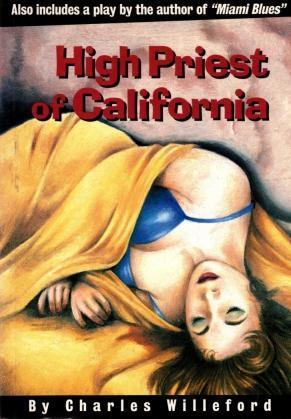 High Priest of California, Charles Willeford; Stathis, Lou