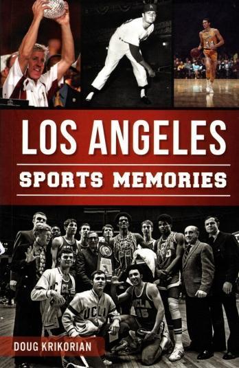 Los Angeles Sports Memories, Krikorian, Doug