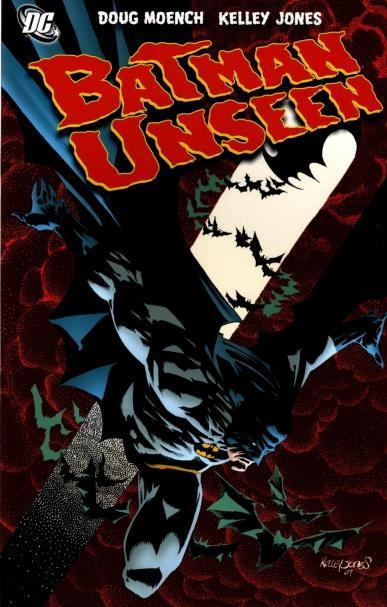Batman: Unseen, Doug Moench; Kelley Jones [Illustrator]