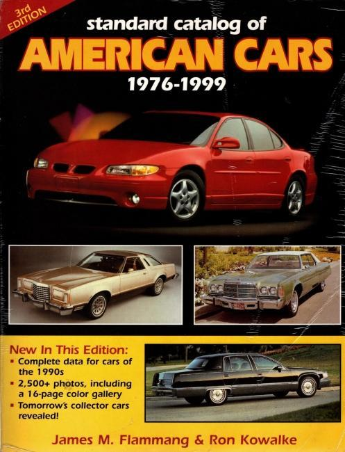 Standard Catalog of American Cars 1976-1999, Flammang, James M.; Kowalke, Ron