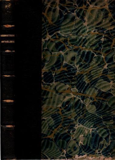 Buddhistische Anthologie, Texte Aus Dem Pali-Kanon, Dr. KarlEugen Neumann