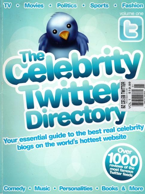 The Celebrity Twitter Directory (Volume 1)