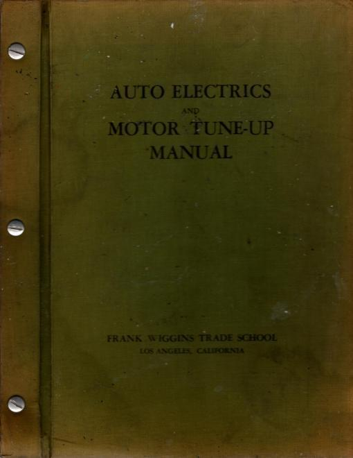 Auto Electronics and Motor Tune-Up Manual, Frank Wiggins Trade School