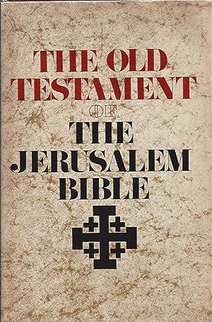 The Old Testament of the Jerusalem Bible: Jones, Alexander -