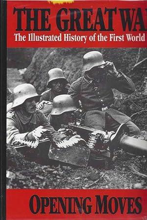 The Great War Vol 1 - Opening: Wilson, Herbert Wrigley