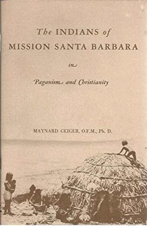 Four Volumes of The Missions : California's Heritage; and, The Indians of Mission Santa Barbara i...