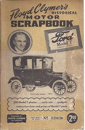 Floyd Clymer's Historical Motor Scrapbook, Ford Model: Clymer, Joseph Floyd