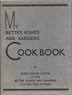 My Better Homes and Gardens Cook Book (1935 Lifetime Edition) [Ring-bound]