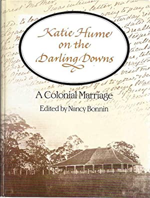 Katie Hume on the Darling Downs: A: Fowler, Anna Kate