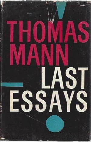 Last Essays: Mann, Thomas