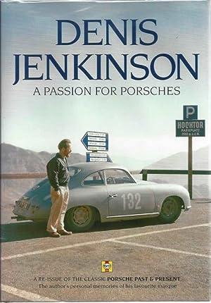 Denis Jenkinson A Passion for Porsches: Jenkinson, Denis