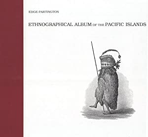 Ethnographical Album Of The Pacific Islands: Edge-Partington, James