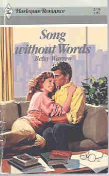 Song Without Words (Harlequin Romance #2770 06/86)