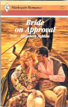 Bride on Approval (Harlequin Romance #2863 10/87)