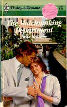 Matchmaking Department (Harlequin Romance #2722 10/85)