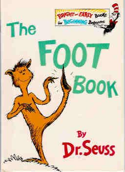The Foot Book: Seuss, Dr.