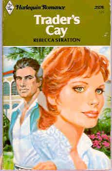 Trader's Cay (Harlequin Romance #2376 12/80)