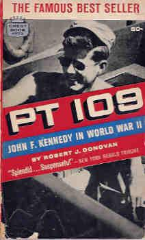 PT 109 - John F. Kennedy in: Donovan, Robert J.