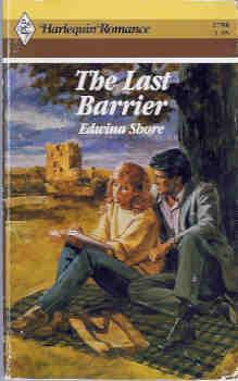 The Last Barrier (Harlequin Romance # 2798 11/86)