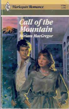Call of the Mountain (Harlequin Romance #2794 10/86)