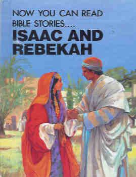 Now You Can Read . . . Isaac and Rebekah (Large Print)