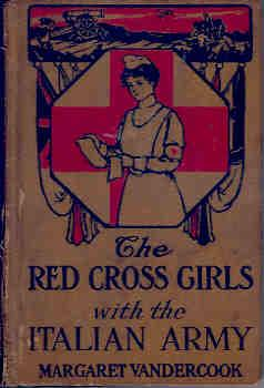 The Red Cross Girls with the Italian: Vandercook, Margaret