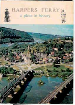 Harpers Ferry: A Place in History: Eastern National Park