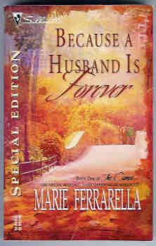 Because A Husband Is Forever (Silhouette Special Edition #1671)