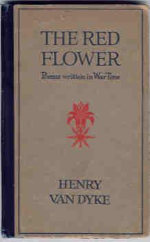 The Red Flower: Poems Written in War Time
