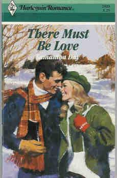 There Must Be Love (Harlequin Romance #2923 08/88)