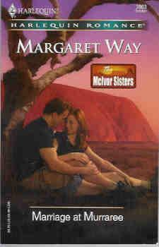 Marriage at Murraree (The McIvor Sisters) (Harlequin Romance # 3863 10/05)