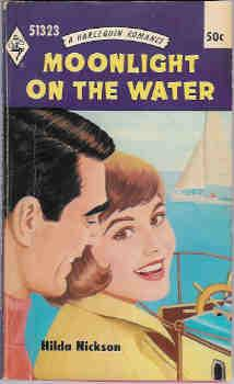 Moonlight on the Water (Harlequin Romance # 1323 11/69)