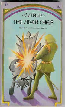 The Silver Chair (Chronicles of Narnia, Book: Lewis, C. S.